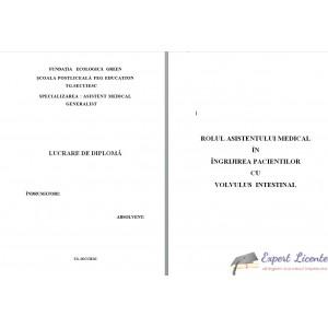 ROLUL ASISTENTULUI MEDICAL IN INGRIJIREA PACIENTILOR CU VOLVULUS  INTESTINAL